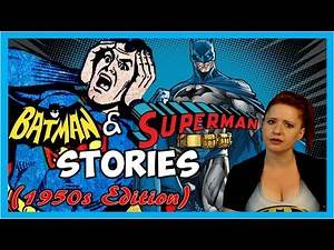 5 Dumb Superman and Batman Stories from the 50's