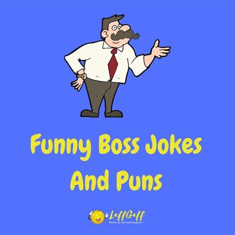 Boss Jokes