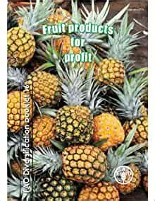 Fruit Products for Profit (FAO Diversification Booklets) ExLibrary | Watches Store Online Reviews