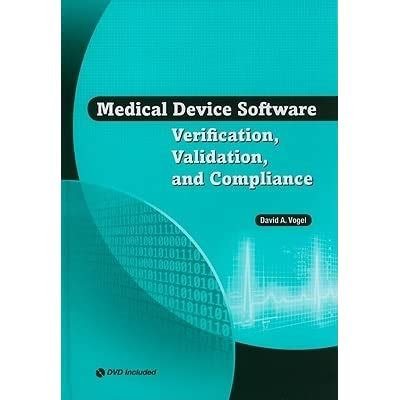 Medical Device Software Verification, Validation and Compliance by David A.... | Gps Store